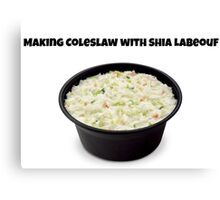 Making Coleslaw with Shia LaBeouf Canvas Print