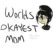 Toph Worlds okayest mom Photographic Print