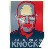 Walter White - I Am The One Who Knocks Poster