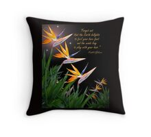 Bird of Paradise flowers with Kahlil Gibran quote Throw Pillow