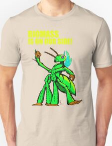 Biomass Is On Our Side Tee T-Shirt