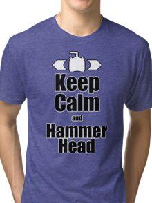 RC-Keep Calm Hammer Head Tri-blend T-Shirt
