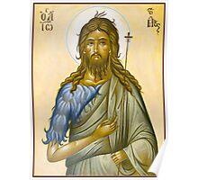 St John the Forerunner and Baptist Poster
