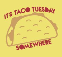 It's Taco Tuesday Somewhere One Piece - Short Sleeve