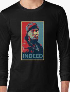 Omar Indeed Long Sleeve T-Shirt