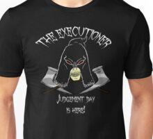 The Executioner  Unisex T-Shirt