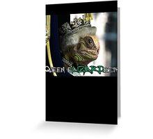 Queen Elizardbeth Greeting Card