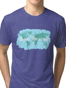 Travel the World watercolor Tri-blend T-Shirt
