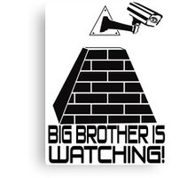 Anti New World Order - Big Brother Is Watching Canvas Print
