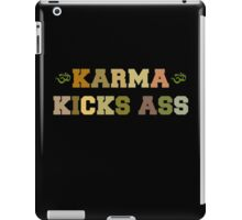 Karma Kicks Ass iPad Case/Skin