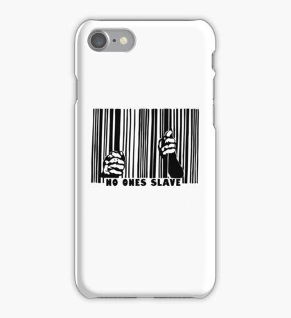 Noones Slave iPhone Case/Skin