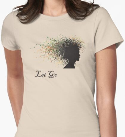 """Let Go"" Yoga Womens Fitted T-Shirt"