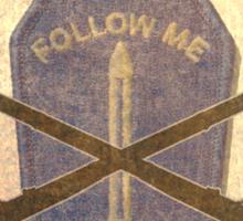U.S. Infantry - I am the Infantry!  FOLLOW ME! Sticker
