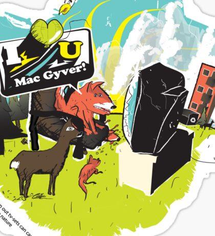 I love You Mac Gyver Sticker