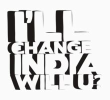 I'll Change India T-Shirt