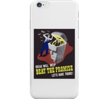 Ideas Will Help Beat The Promise -- WWII iPhone Case/Skin
