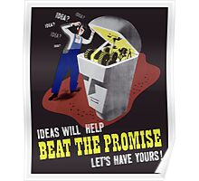 Ideas Will Help Beat The Promise -- WWII Poster