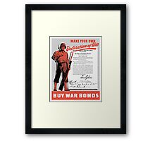 Make Your Own Declaration Of War -- WW2 Framed Print