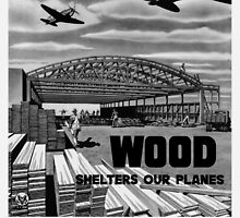 Wood Shelters Our Planes -- WWII by warishellstore