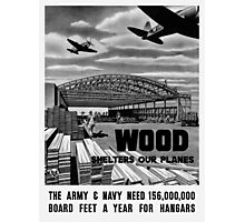 Wood Shelters Our Planes -- WWII Photographic Print