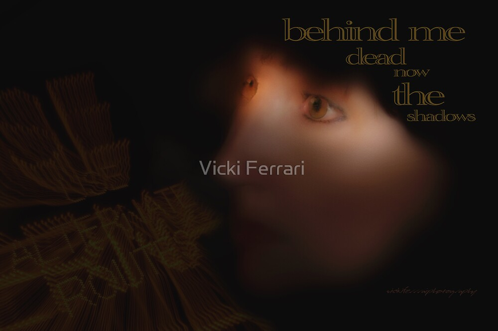 Shed the Shadows © Vicki Ferrari Photography by Vicki Ferrari