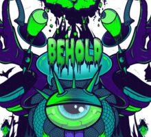 BEHOLD Sticker