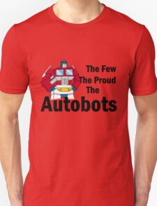 Transformers - The Few The Proud - Black Font Unisex T-Shirt
