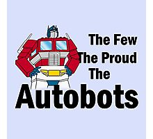 Transformers - The Few The Proud - Black Font Photographic Print