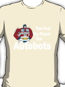 Transformers - The Few The Proud - White Font T-Shirt