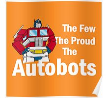 Transformers - The Few The Proud - White Font Poster