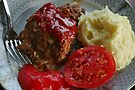 Nothin' Beats Nana's Home Cookin'! Juicy Meatloaf, Yukon Gold Mashed Potatoes and Farm Fresh Tomatoes! by Ainsley Kellar Creations