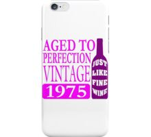 Vintage 1975 Aged To Perfection iPhone Case/Skin