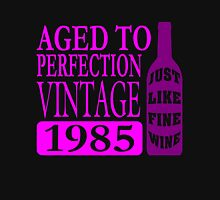 Vintage 1985 Aged To Perfection Womens Fitted T-Shirt