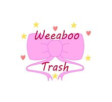 Weeaboo Trash by OverAndDoneWith