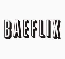 BAE-FLIX  Kids Clothes
