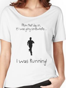 I was RUNNING! Women's Relaxed Fit T-Shirt