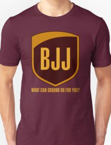 BJJ...What Can Ground Do For You T-Shirt