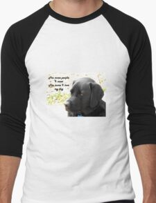 The More People I Meet the More I Love My Dog Men's Baseball ¾ T-Shirt