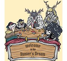 Welcome to the Hunter's Dream Photographic Print