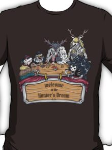 Welcome to the Hunter's Dream T-Shirt