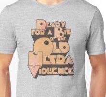 Ultra Violence Unisex T-Shirt