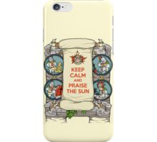Keep Calm and Praise the Sun iPhone Case/Skin