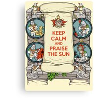 Keep Calm and Praise the Sun Canvas Print
