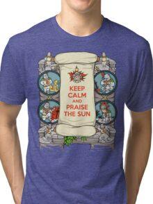 Keep Calm and Praise the Sun Tri-blend T-Shirt