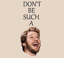 Don't Be Such A Pratt- Chris Pratt Unisex T-Shirt