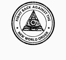 Fight Back Against The New World Order Unisex T-Shirt