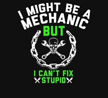 I MIGHT BE A MECHANIC T-Shirt