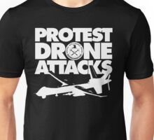 Protest Drone Attacks Unisex T-Shirt