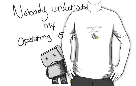 Nobody understands my operating system by MsMiscellaneous