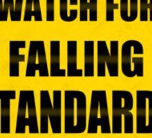 Falling Standards Sticker